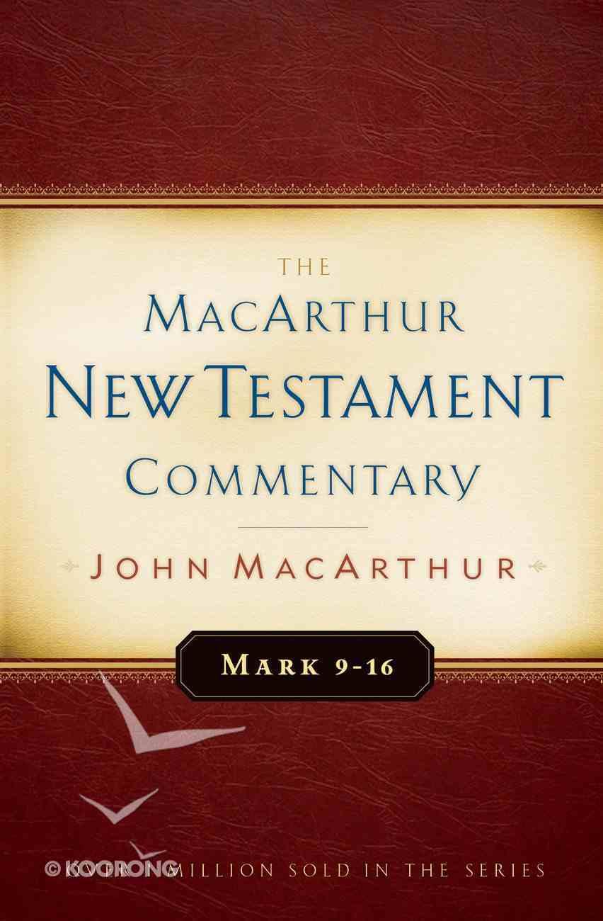 Mark 9-16 (Macarthur New Testament Commentary Series) eBook