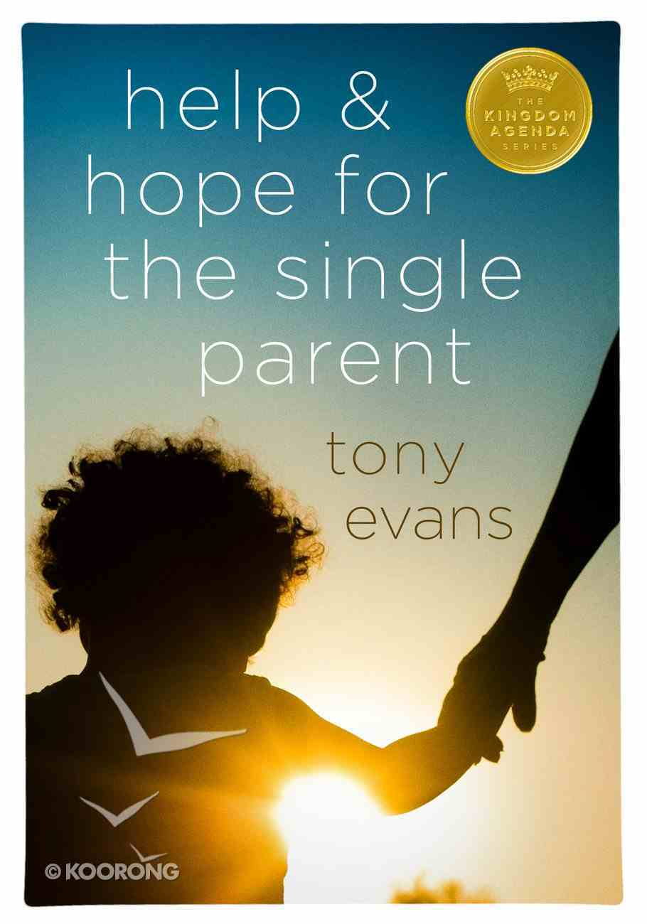 Help and Hope For the Single Parent eBook