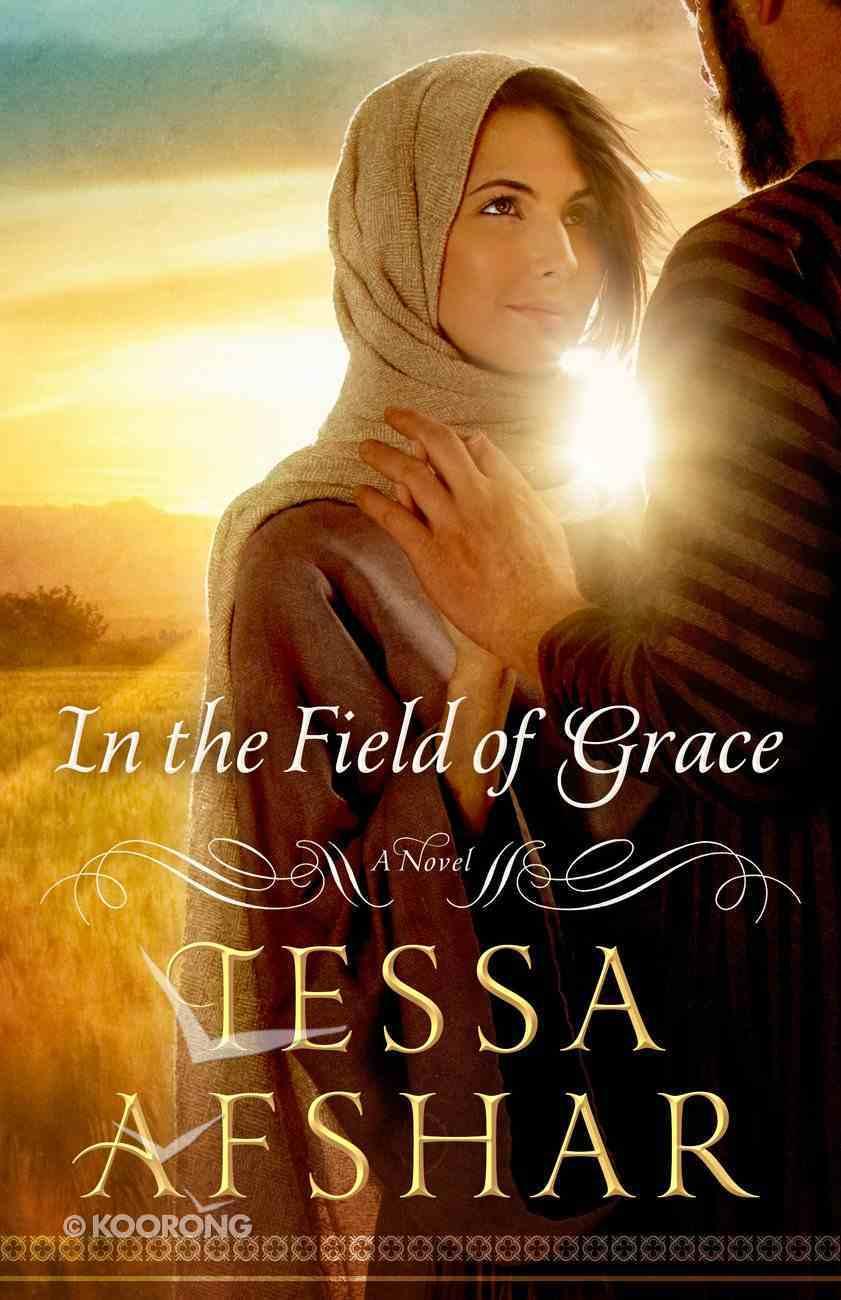 In the Field of Grace eBook