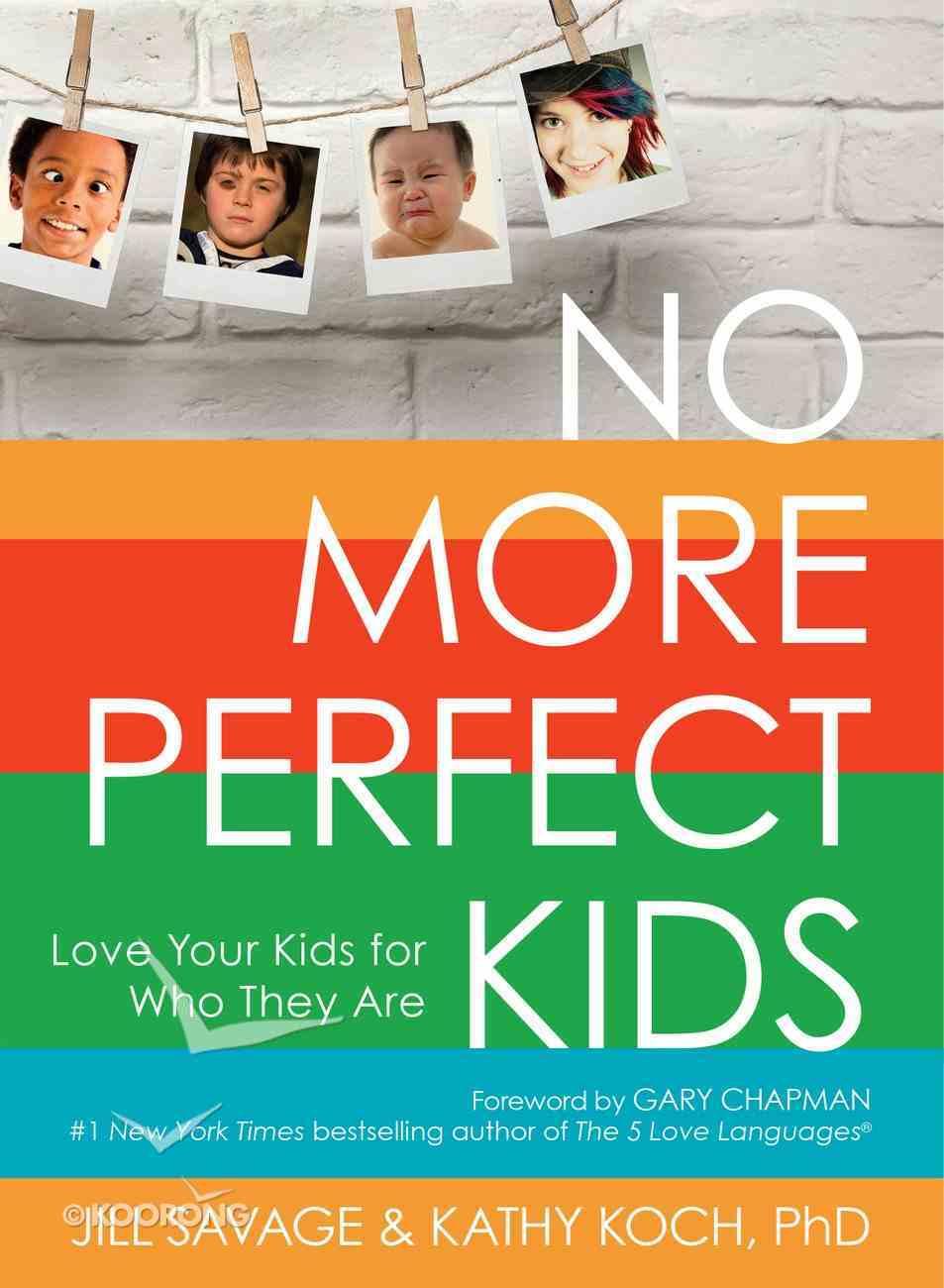 No More Perfect Kids eBook