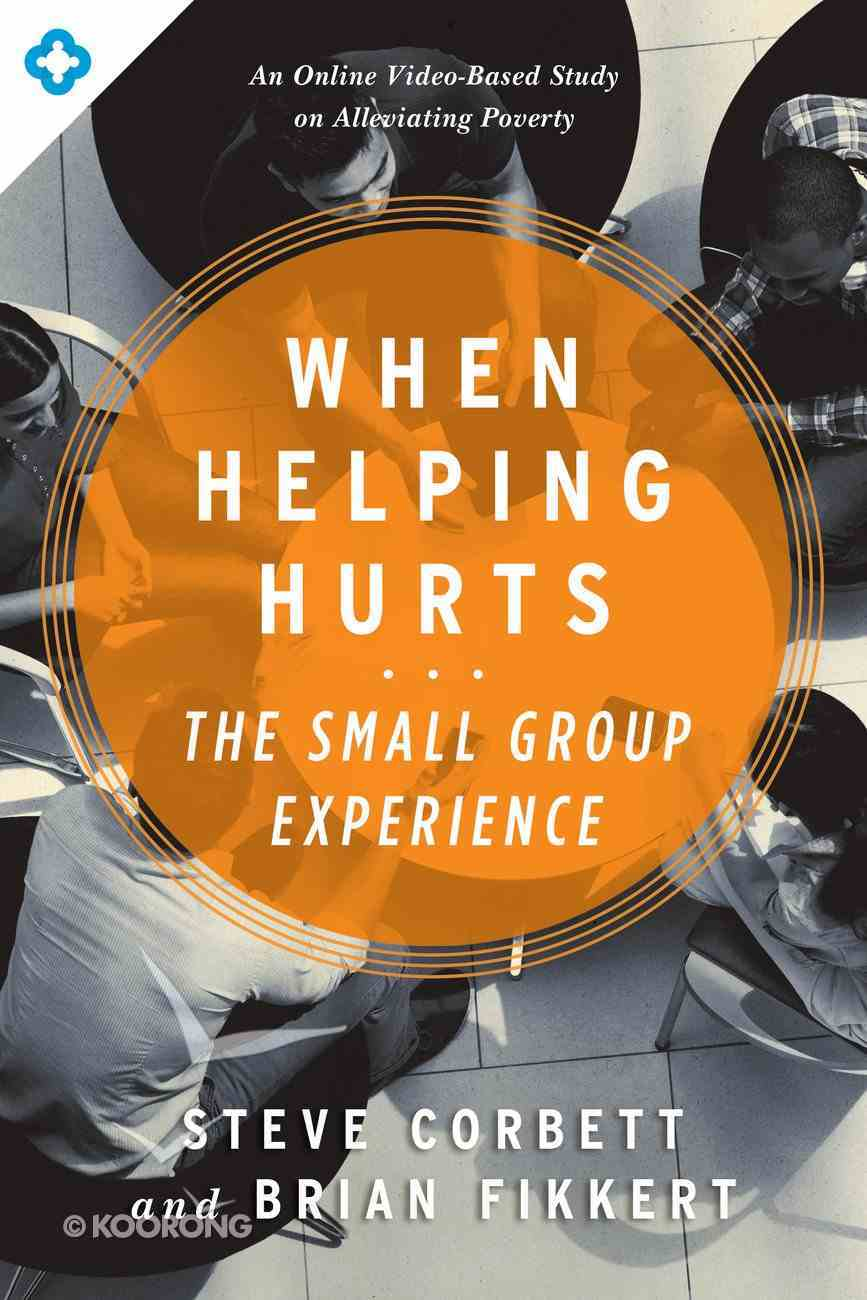 The When Helping Hurts Small Group Experience eBook