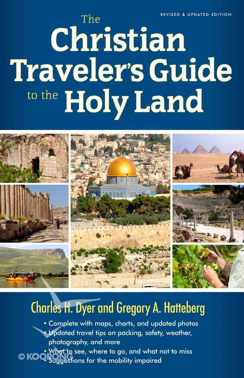 The Christian Traveler's Guide to the Holy Land eBook