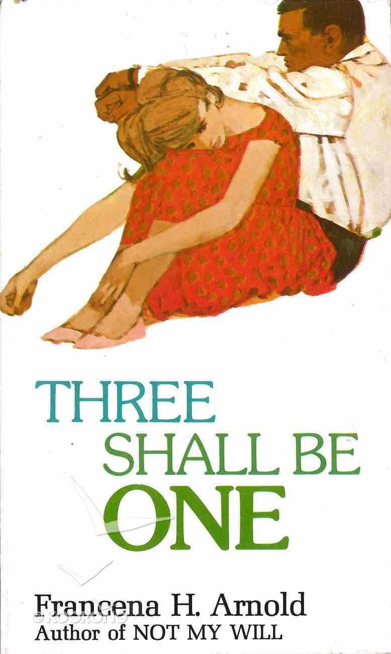 Three Shall Be One eBook