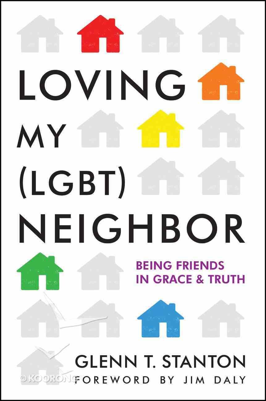 Loving My Neighbor (Lgbt) eBook