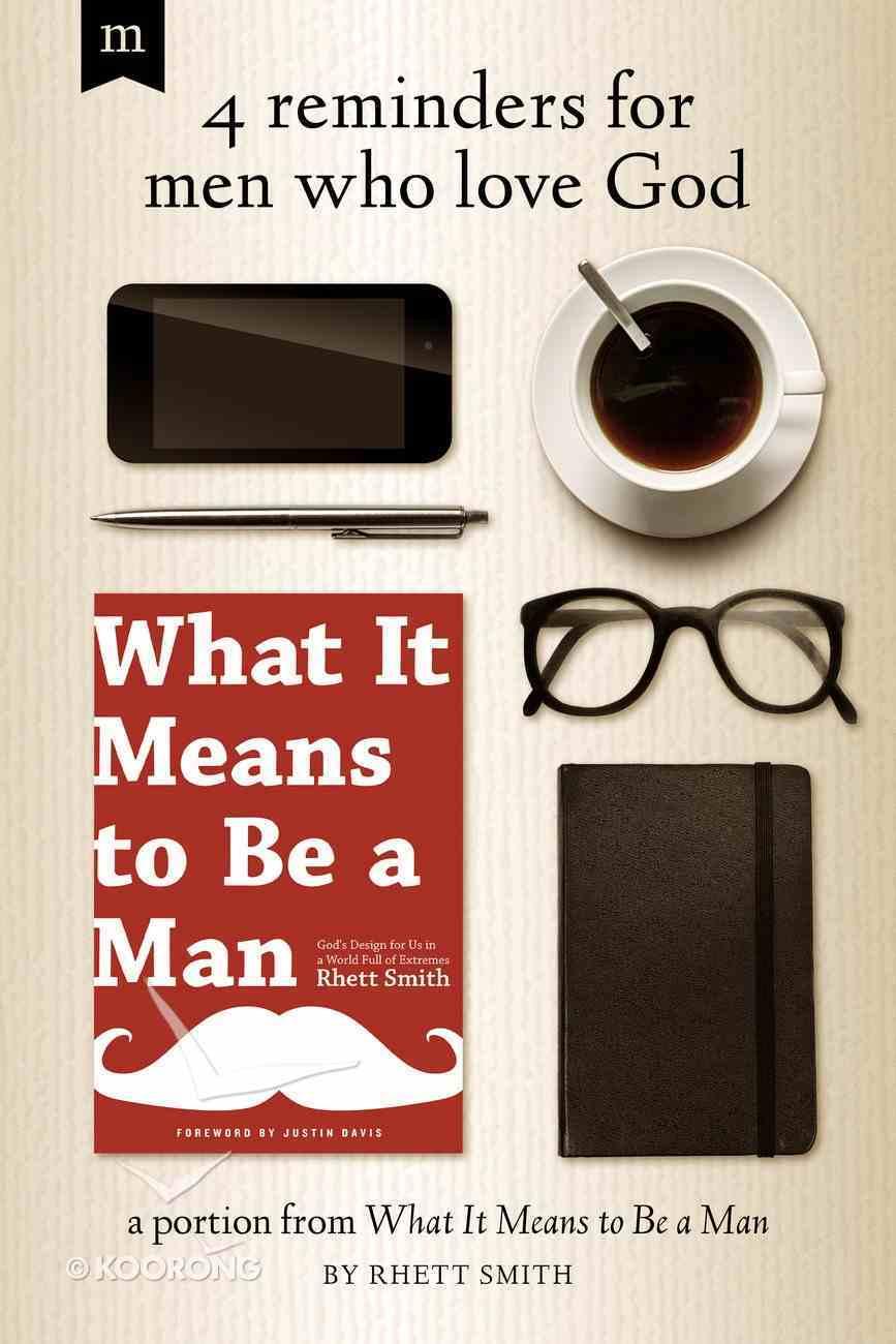 4 Reminders For Men Who Love God eBook