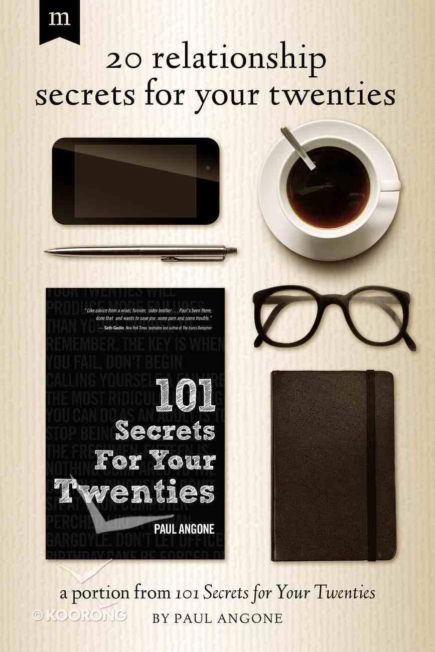 20 Relationship Secrets For Your Twenties eBook