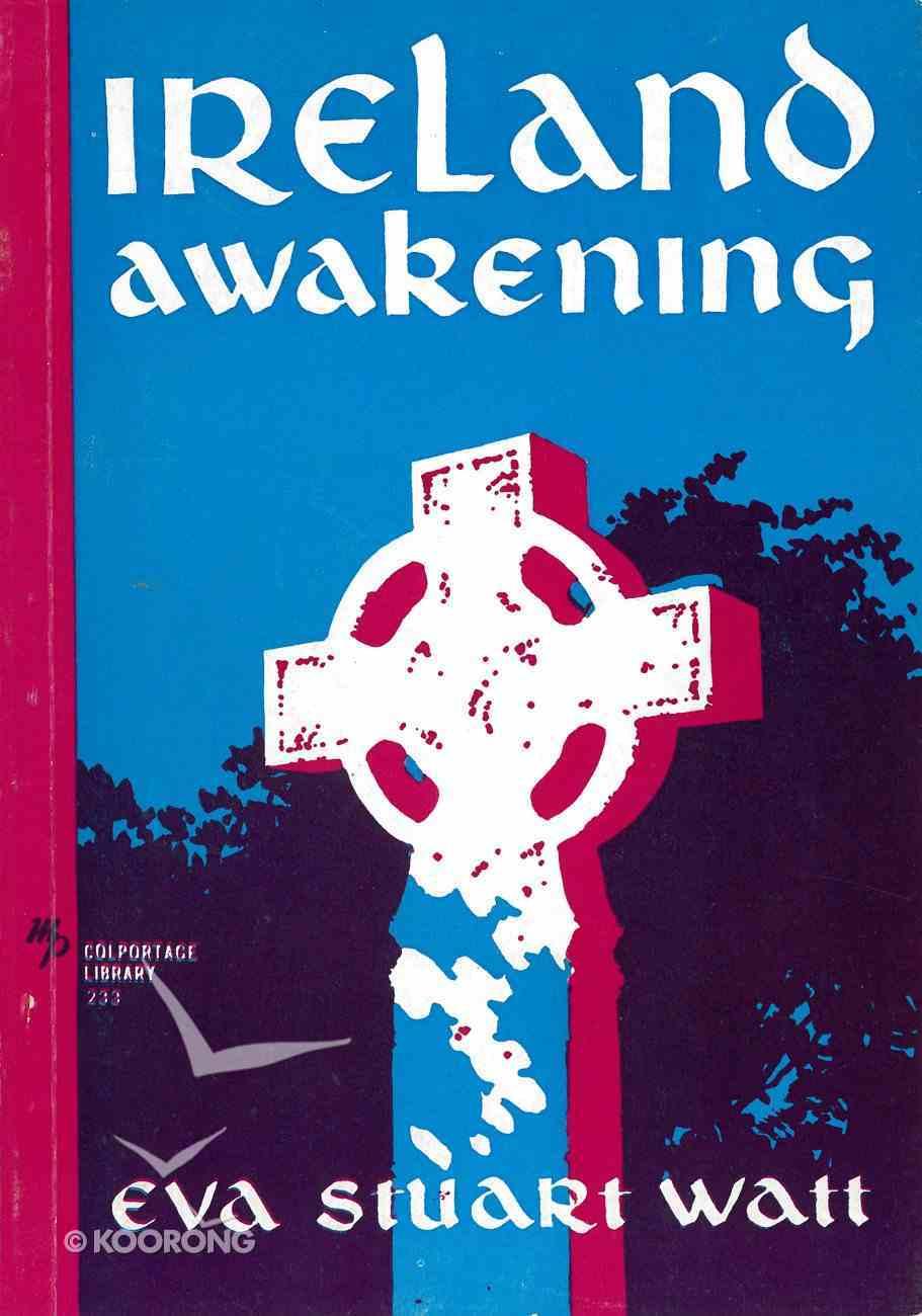 Ireland Awakening eBook