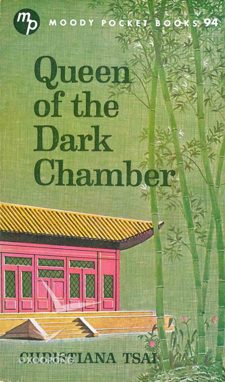 Queen of the Dark Chamber eBook