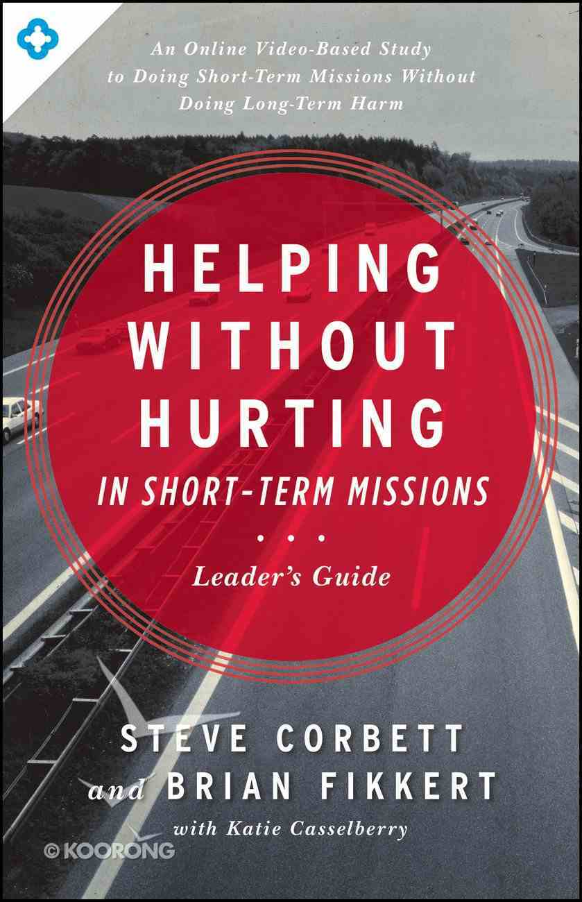 Helping Without Hurting in Short-Term Missions eBook