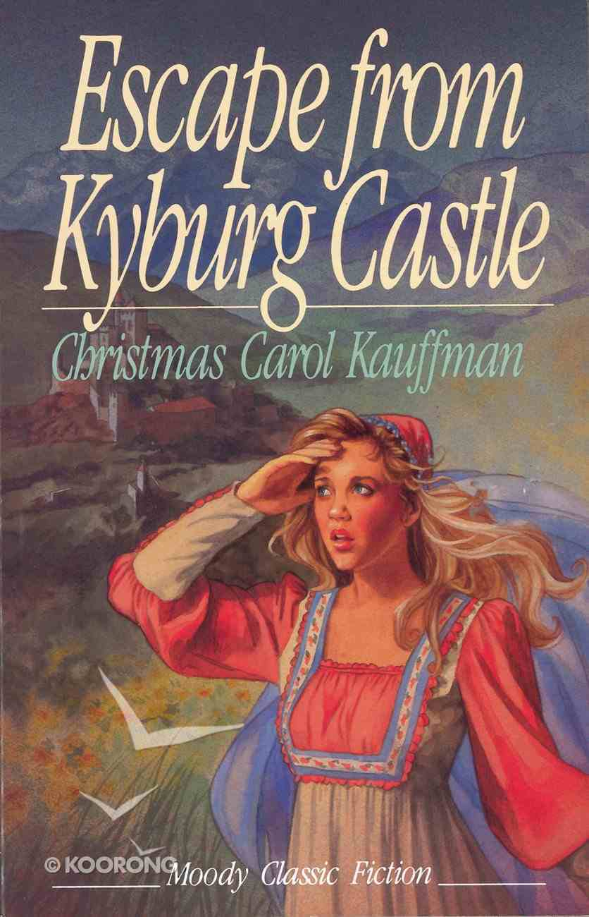 Escape From Kyburg Castle eBook