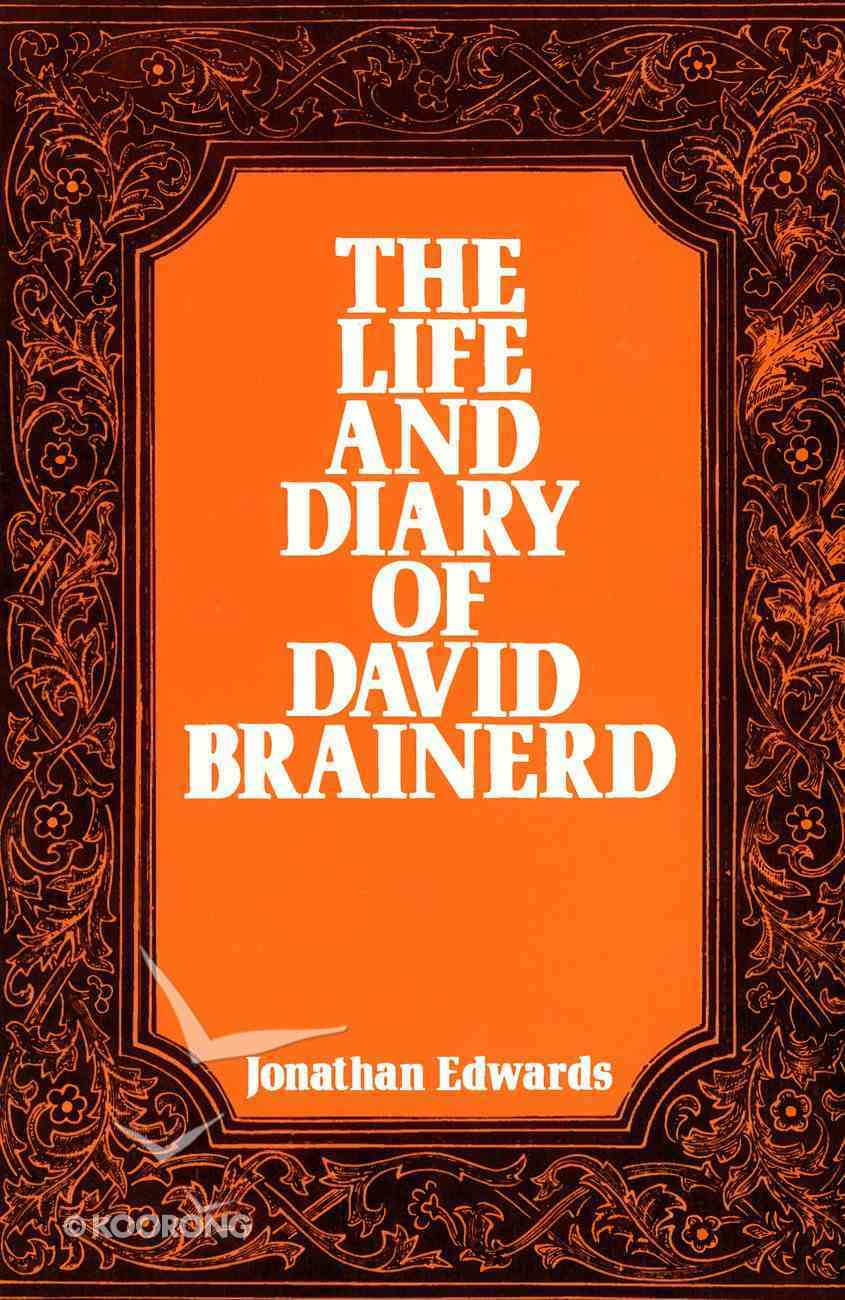 The Life and Diary of David Brainerd eBook