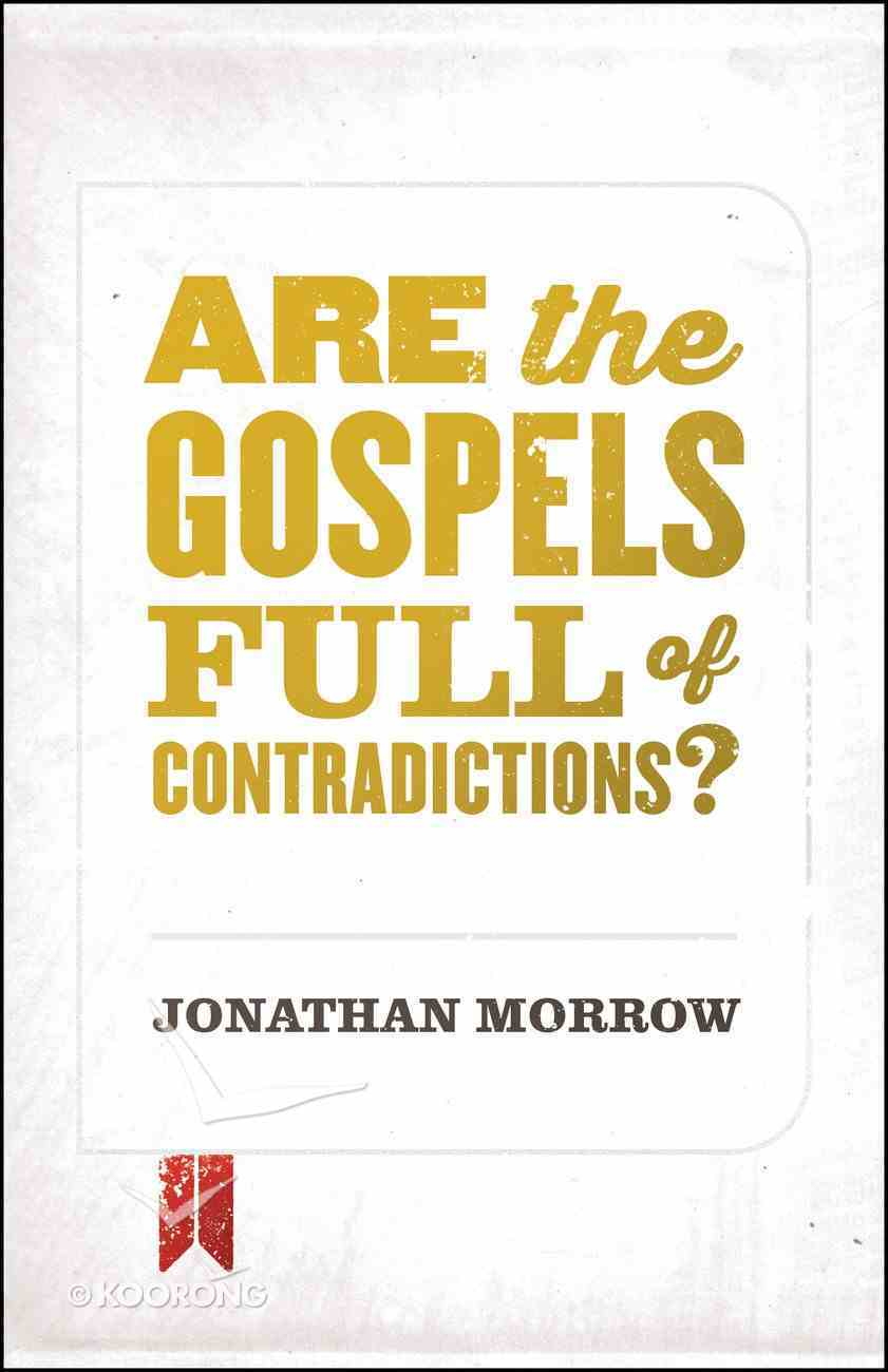 Are the Gospels Full of Contradictions? eBook