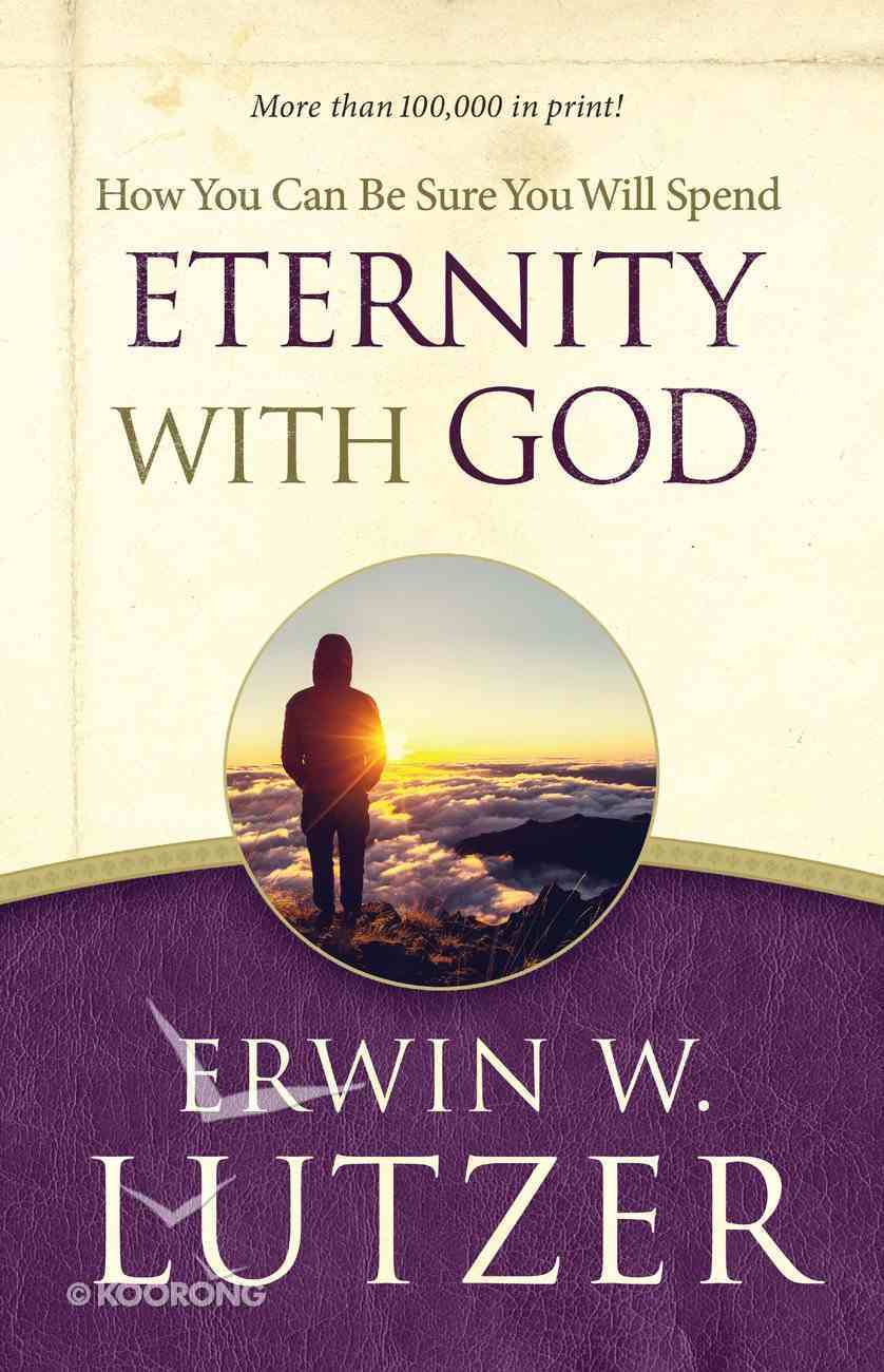 How You Can Be Sure You Will Spend Eternity With God eBook