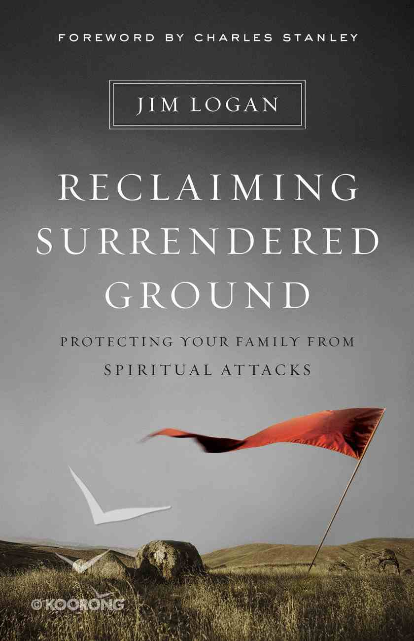 Reclaiming Surrendered Ground eBook