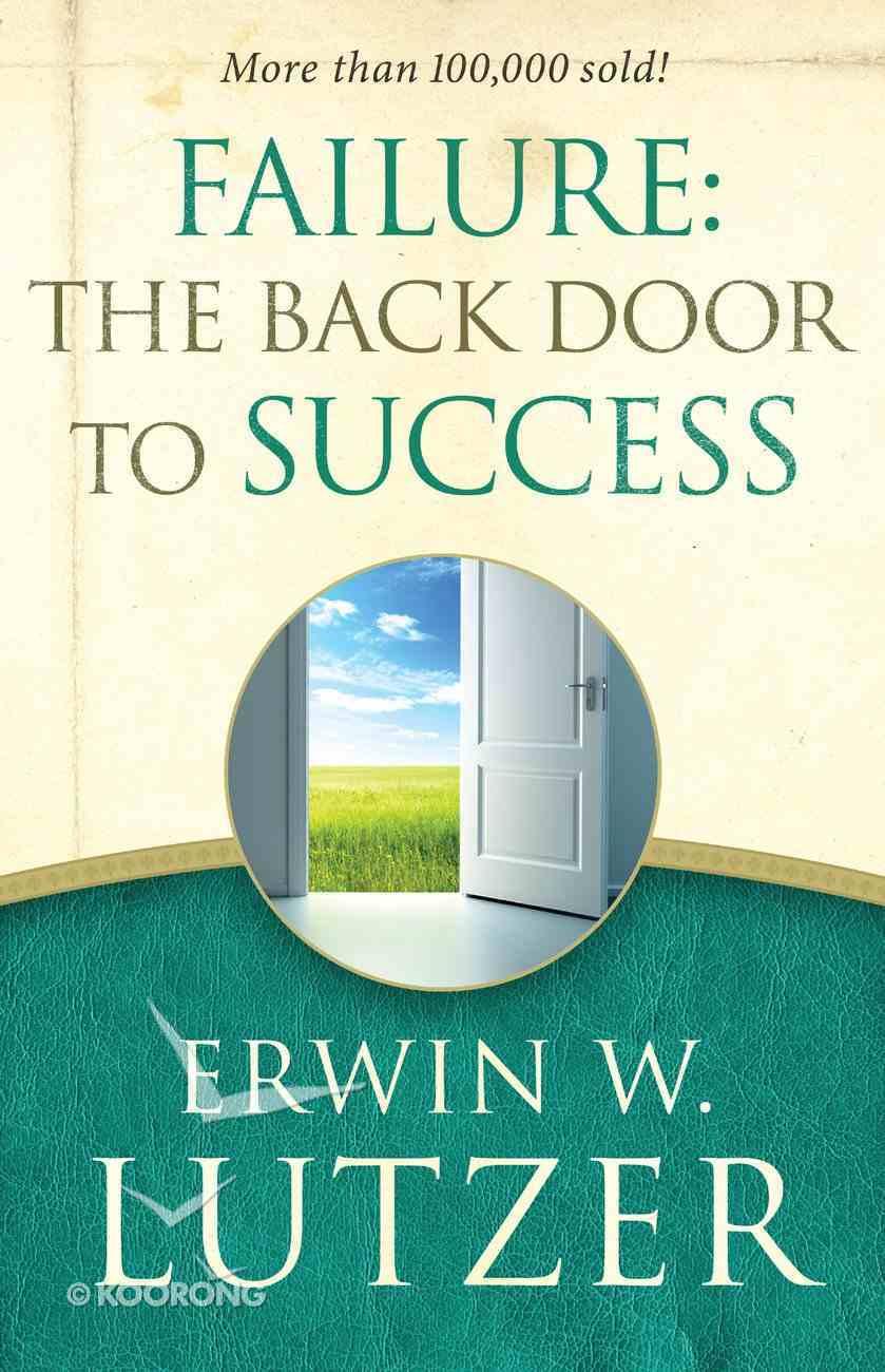 Failure: The Back Door to Success eBook