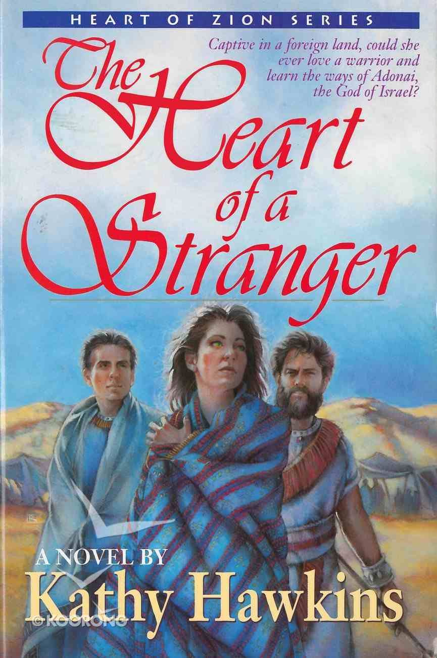 The Heart of a Stranger (#01 in Heart Of Zion Series) eBook
