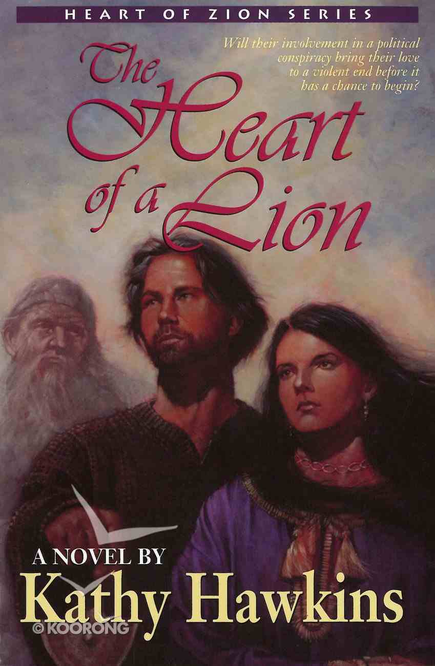 The Heart of a Lion (#03 in Heart Of Zion Series) eBook