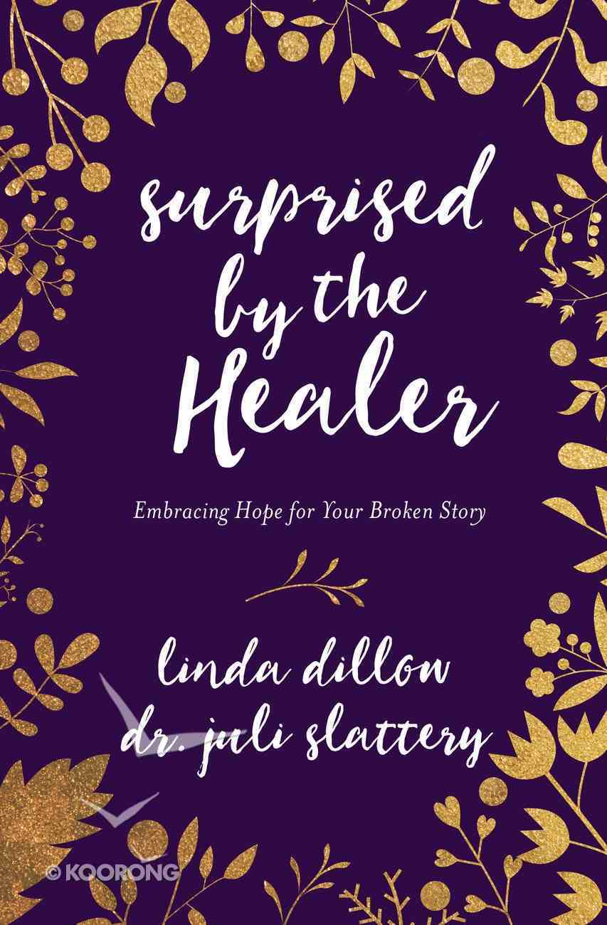 Surprised By the Healer eBook