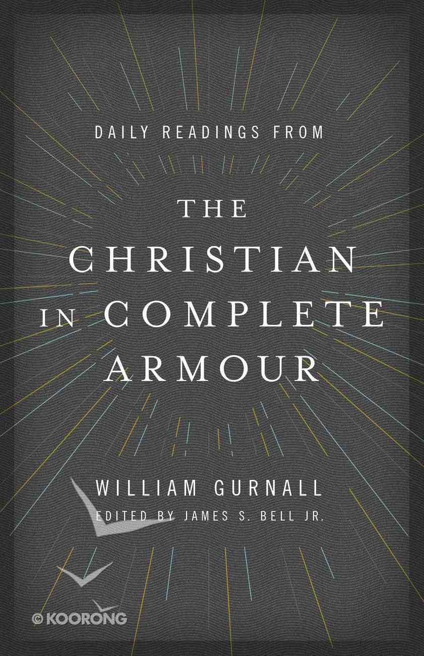 Daily Readings From the Christian in Complete Armour eBook