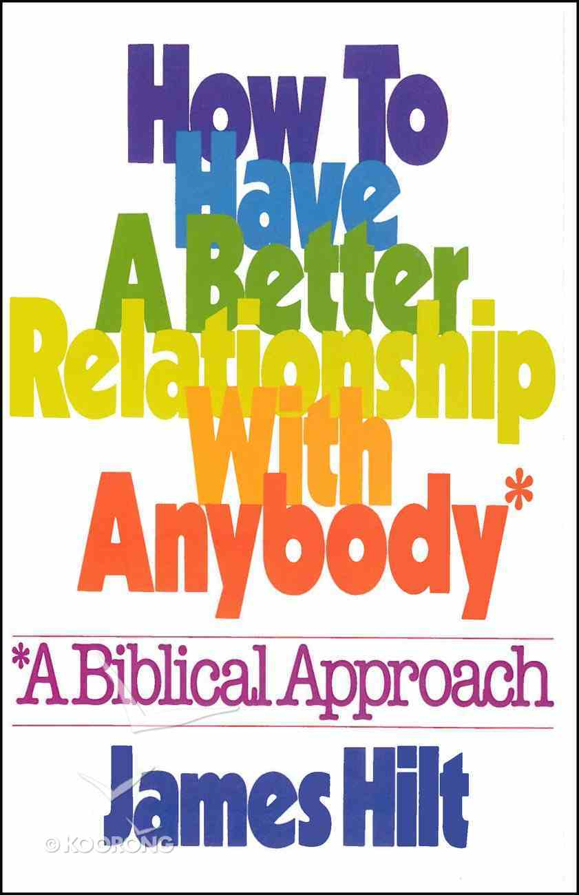 How to Have a Better Relationship With Anybody eBook