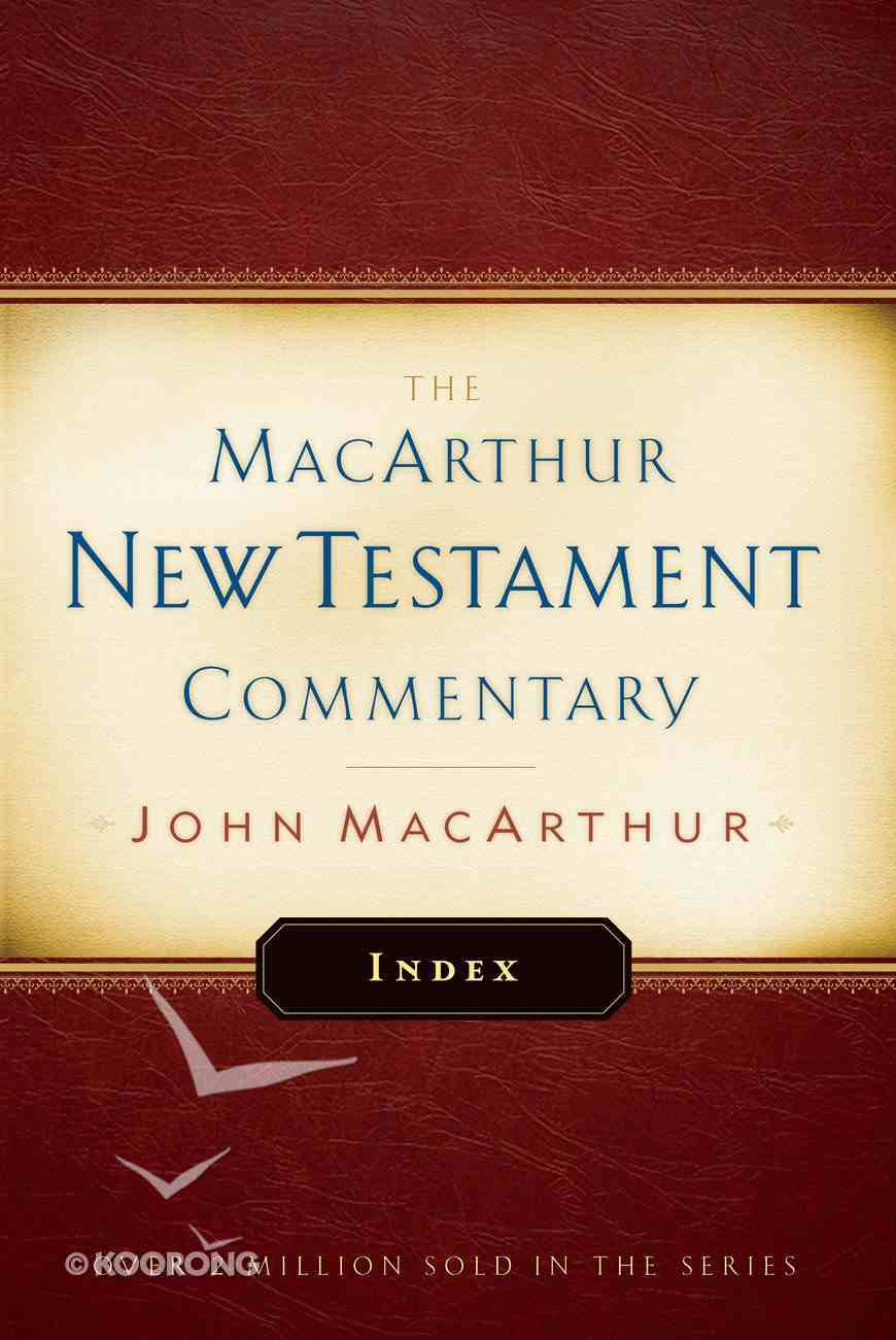 Macarthur New Testament Commentary Index eBook