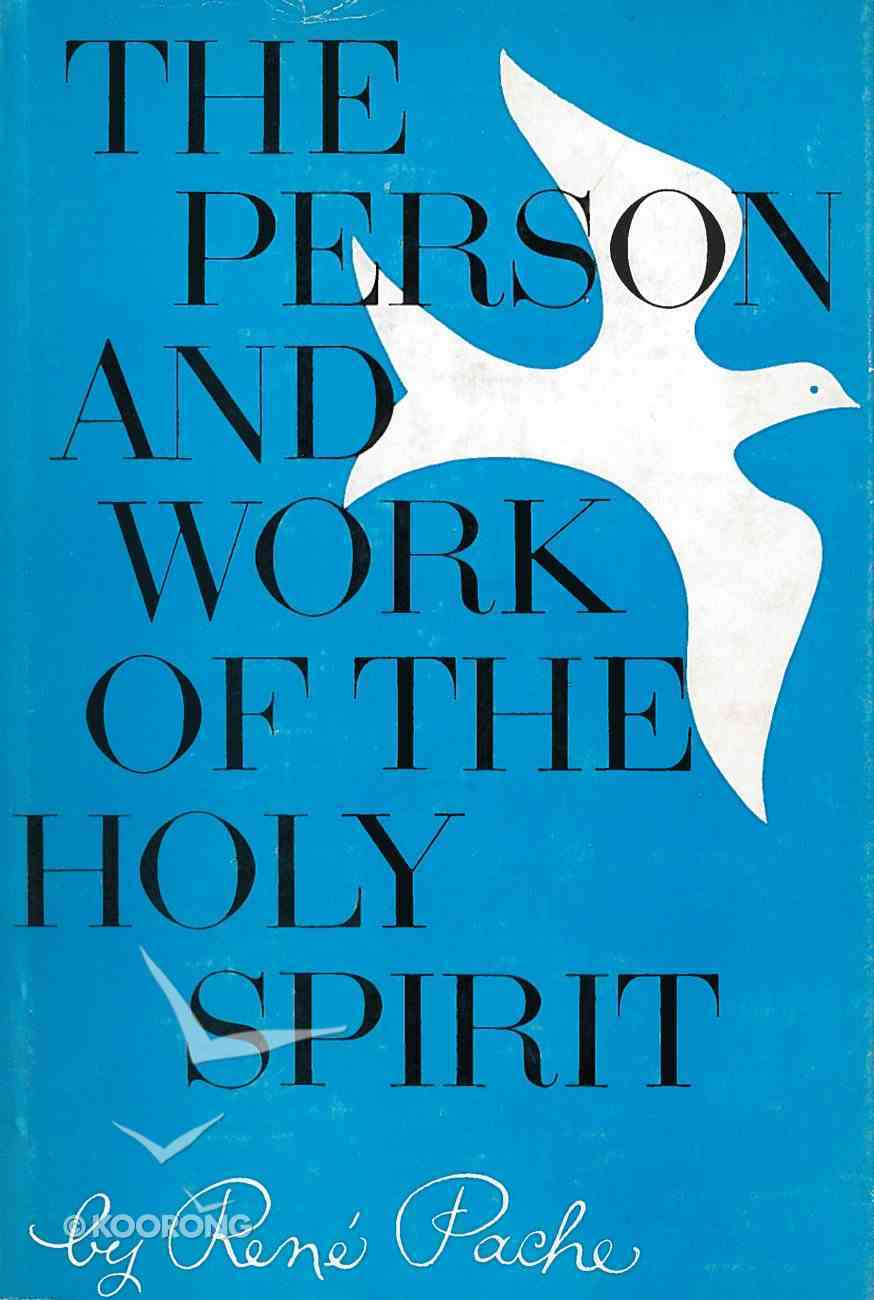 The Person and Work of the Holy Spirit eBook