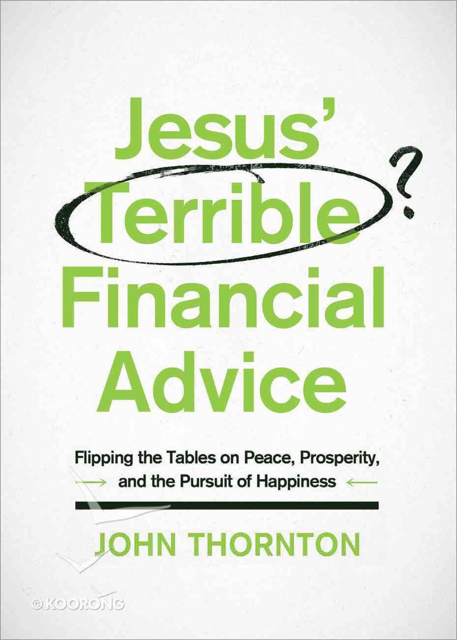 Jesus' Terrible Financial Advice eBook