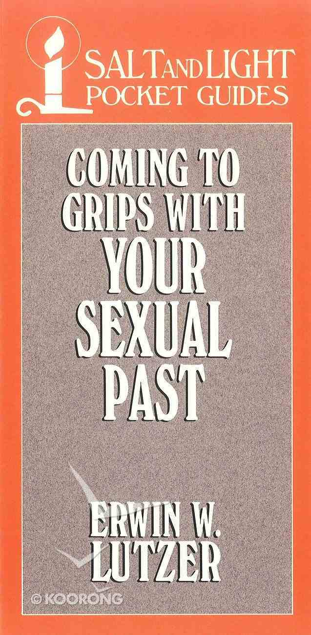 Coming to Grips With Your Sexual Past eBook