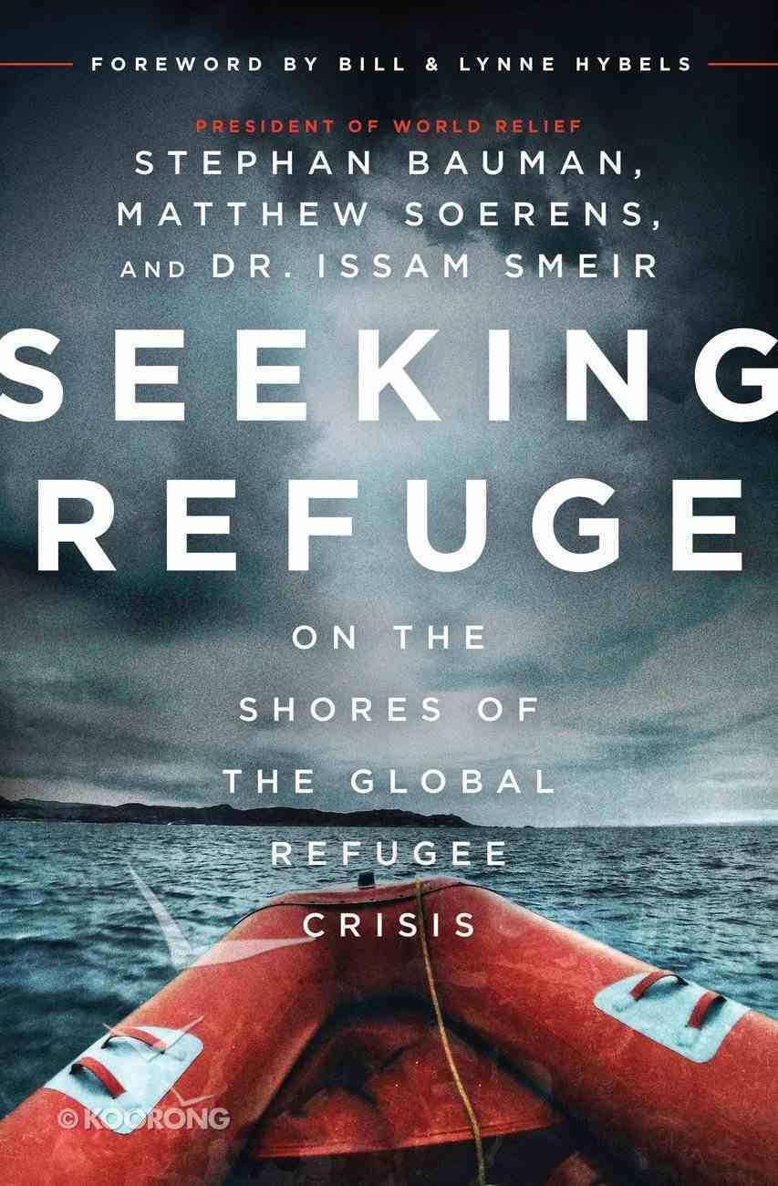 Seeking Refuge on the Shores of the Global Refugee Crisis eBook