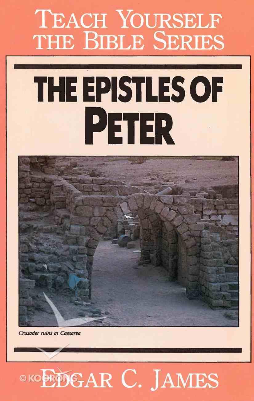 Epistles of Peter (Teach Yourself The Bible Series) eBook