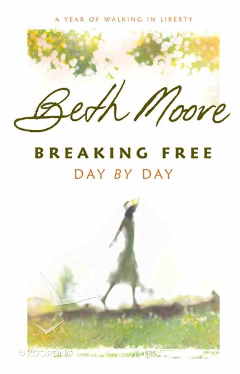 Breaking Free Day By Day eBook