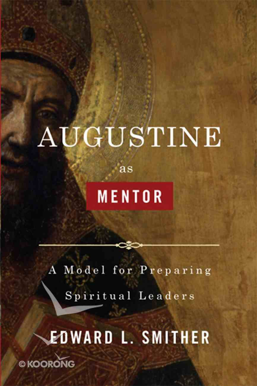 Augustine as Mentor eBook