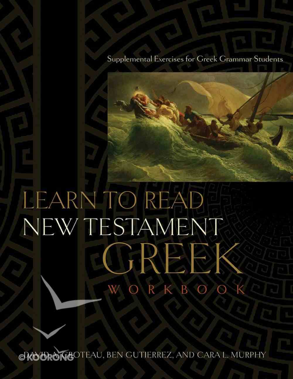 Learn to Read New Testament Greek (3rd Edition) eBook