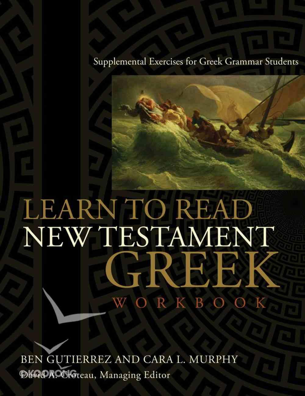 Learn to Read New Testament Greek Workbook eBook