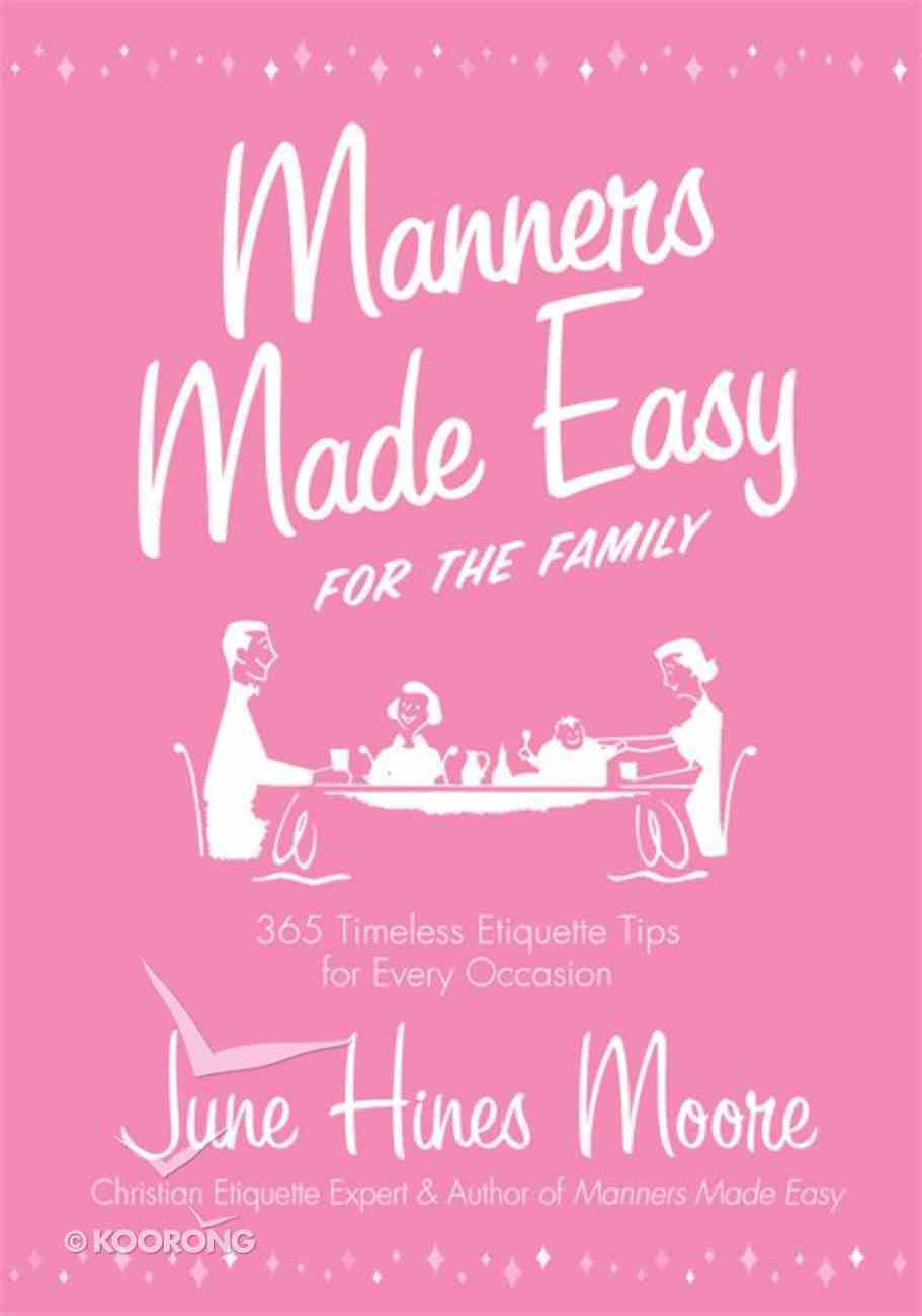 Manners Made Easy For the Family eBook