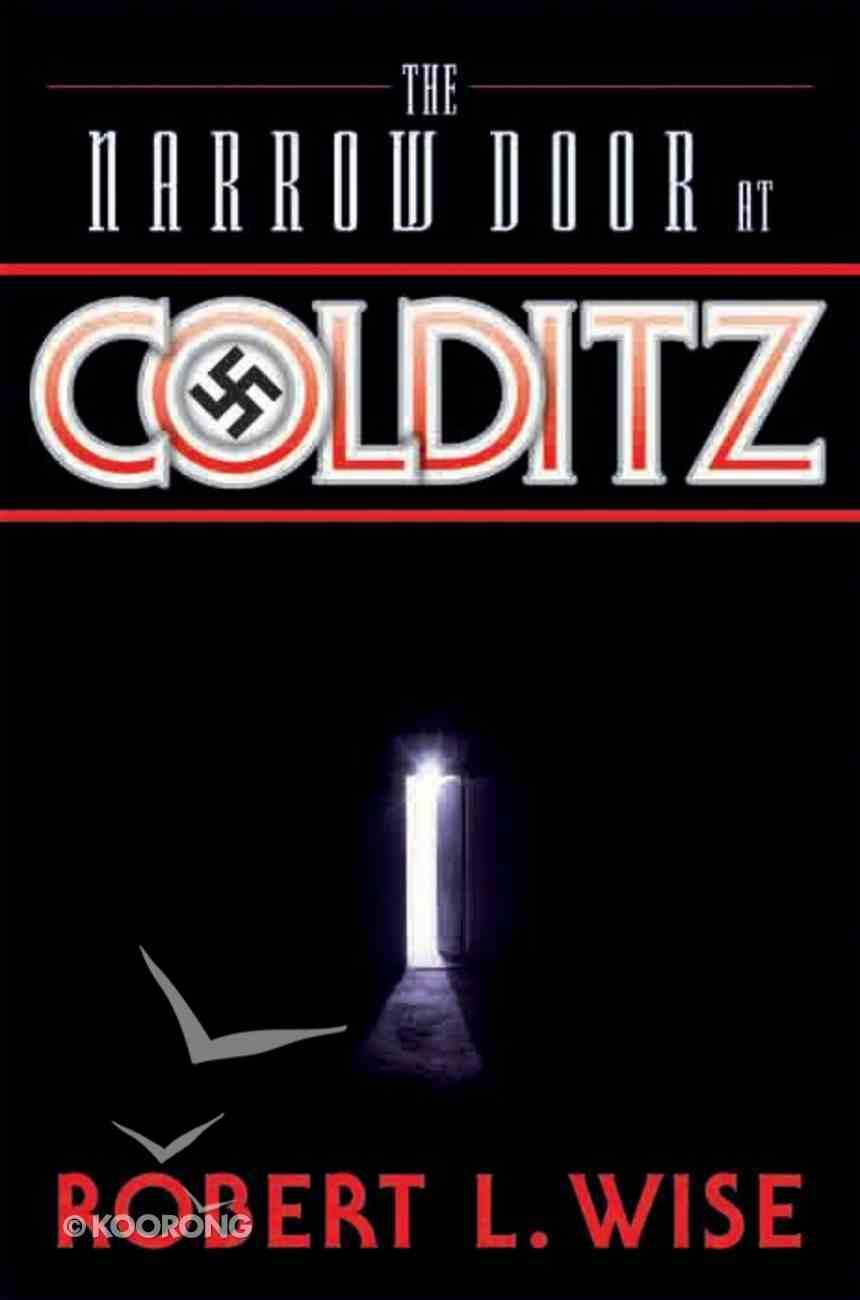 The Narrow Door At Colditz eBook
