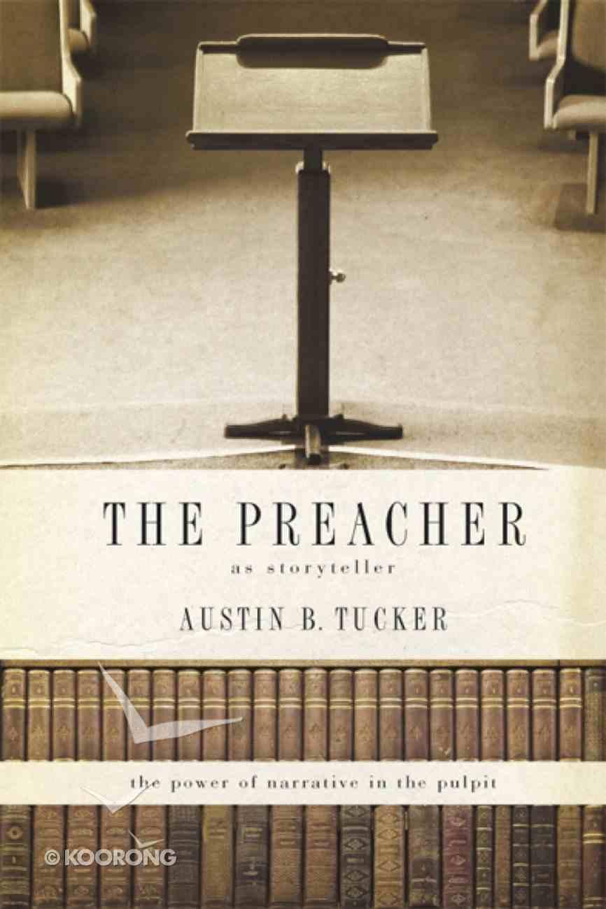 The Preacher: As Storyteller eBook