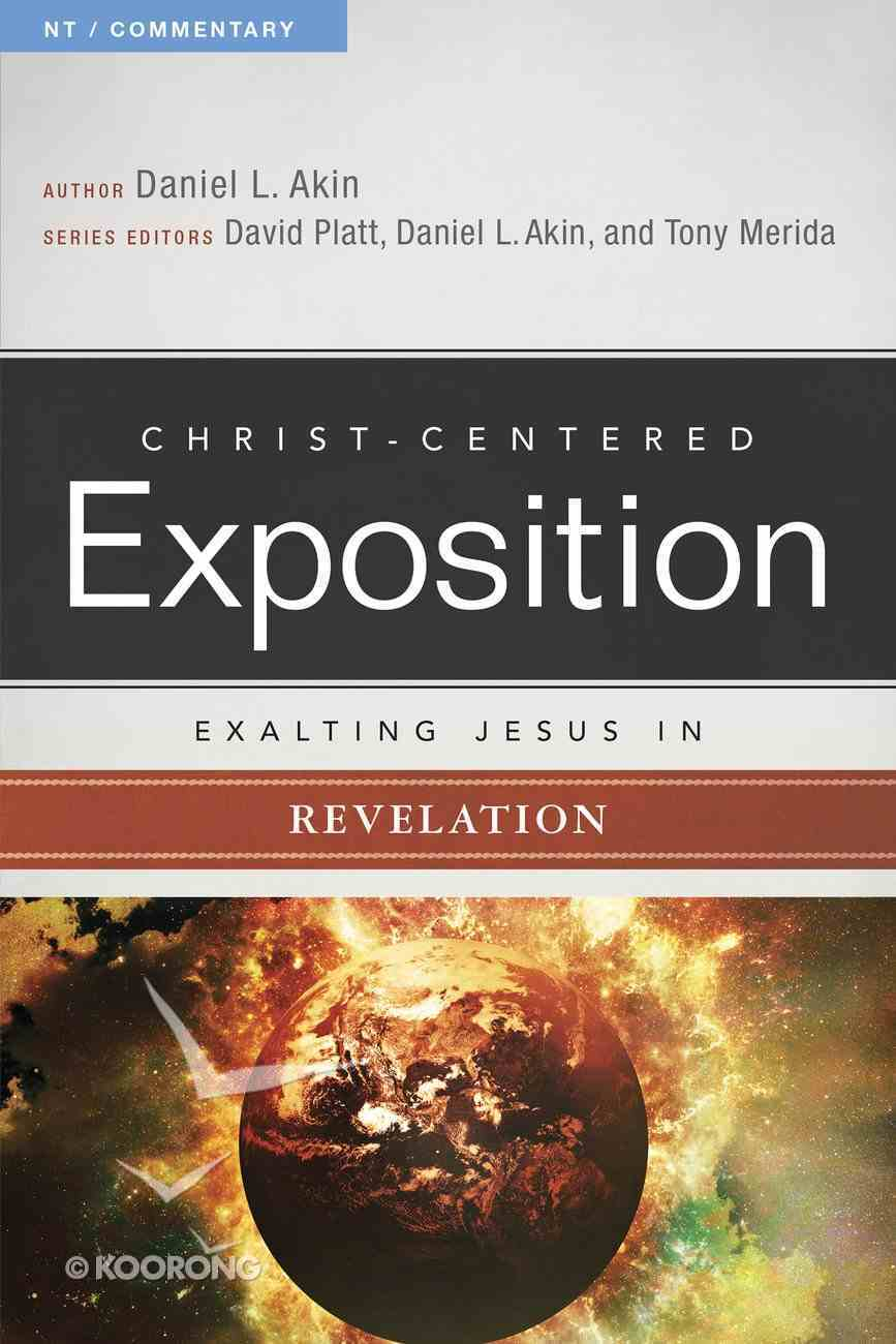 Exalting Jesus in Revelation (Christ Centered Exposition Commentary Series) eBook