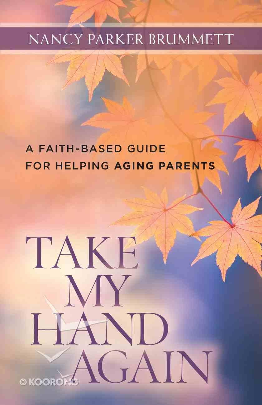 Take My Hand Again eBook