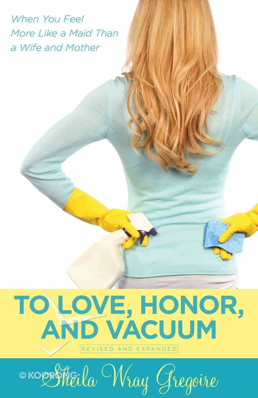 To Love, Honor, and Vacuum eBook
