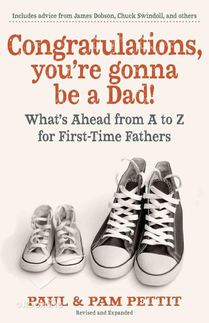 Congratulations, You're Gonna Be a Dad! eBook