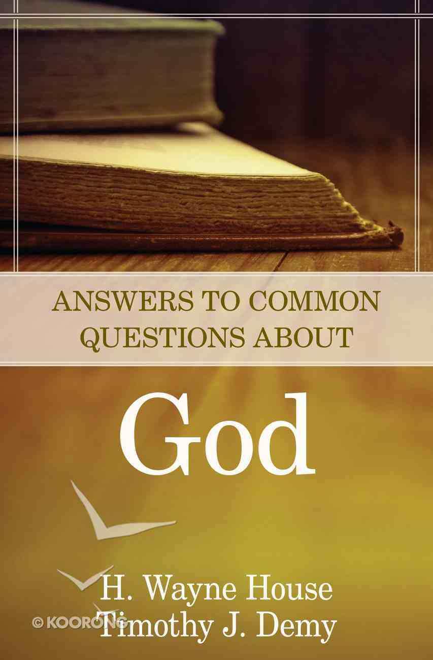 Answers to Common Questions About God eBook