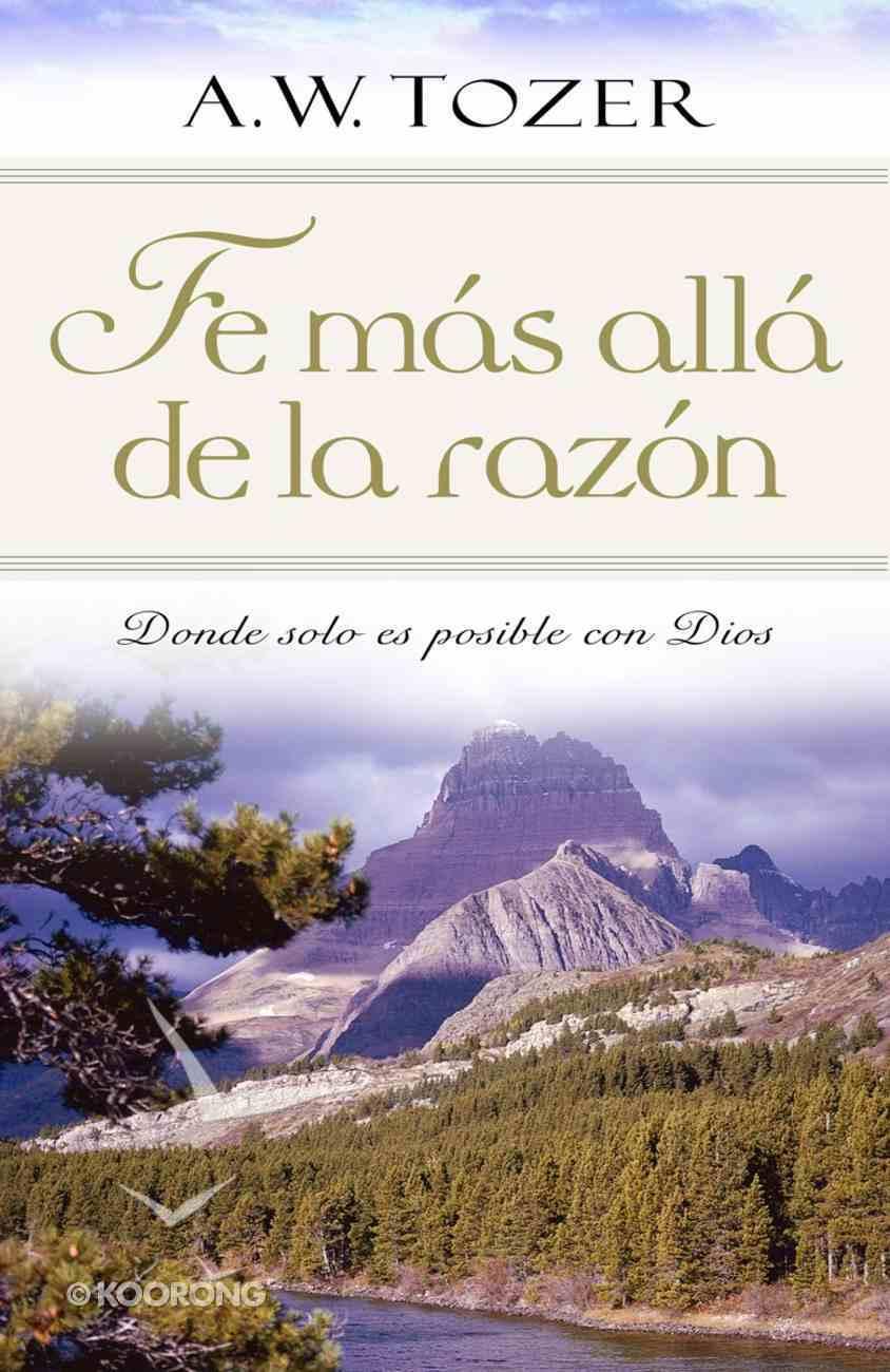 Fe Mas All De La Razn eBook