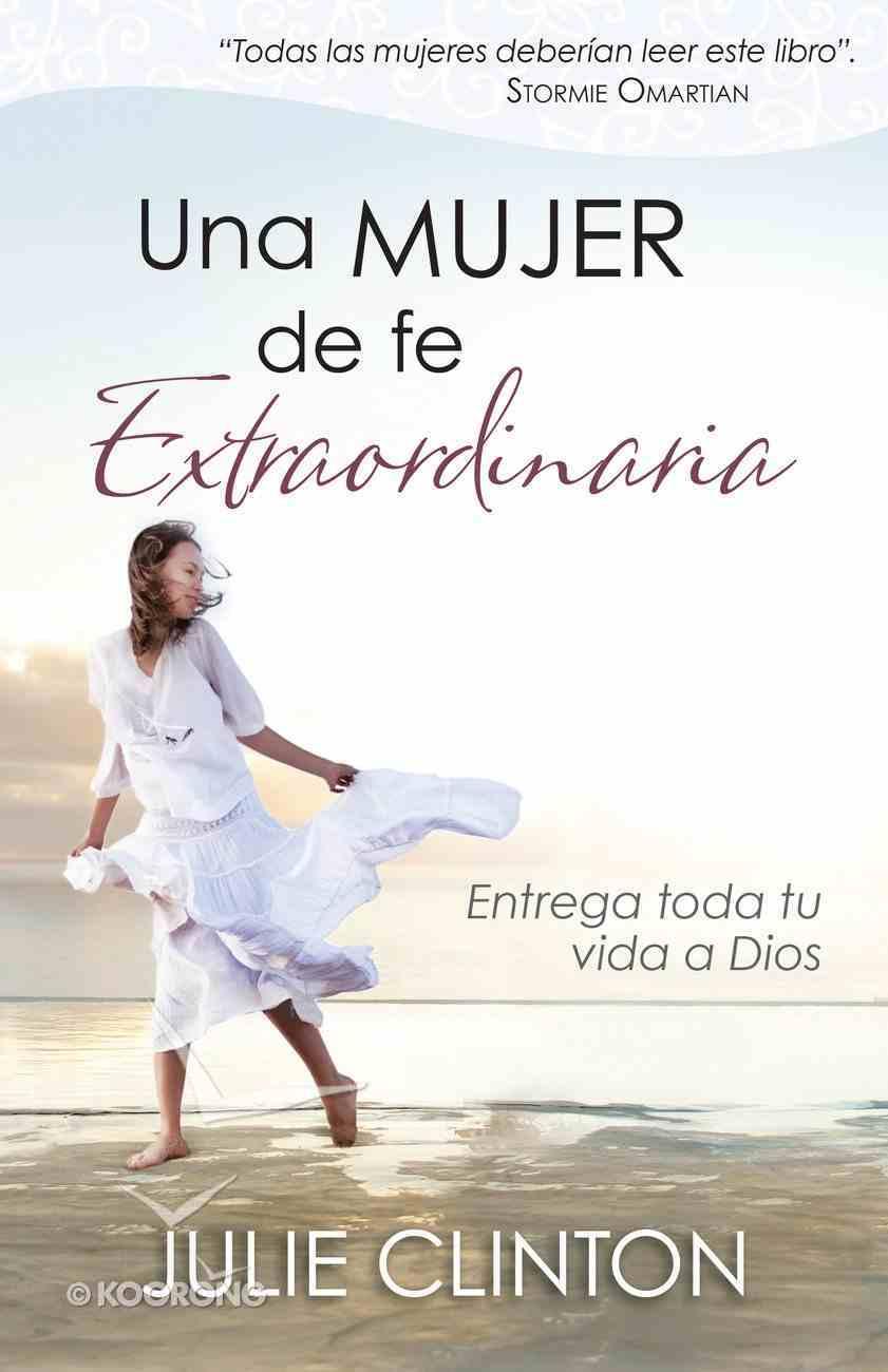 Mujer De Fe Extraordinaria eBook