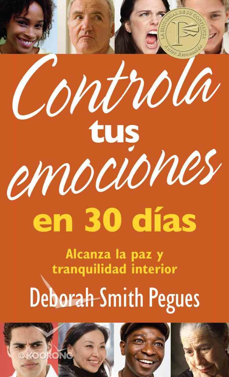 Controla Tus Emociones En 30 Das eBook