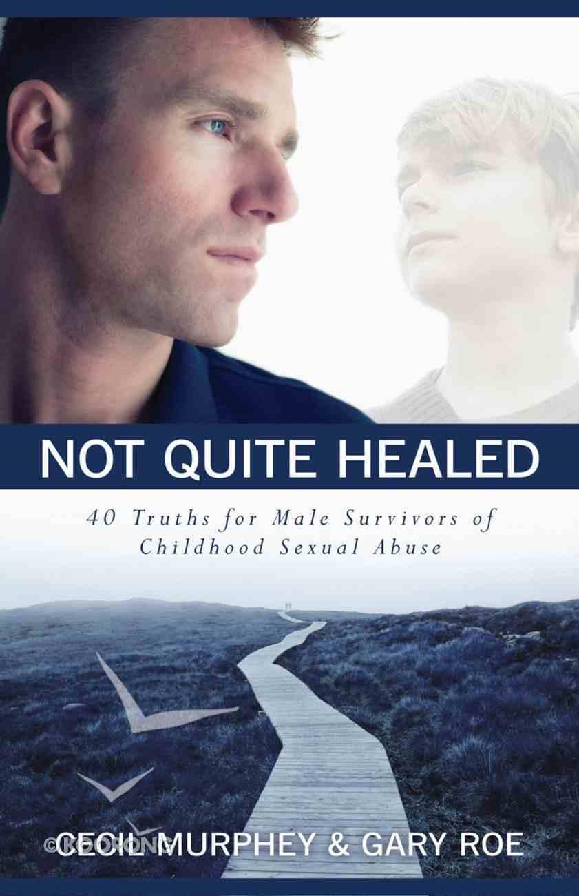 Not Quite Healed eBook