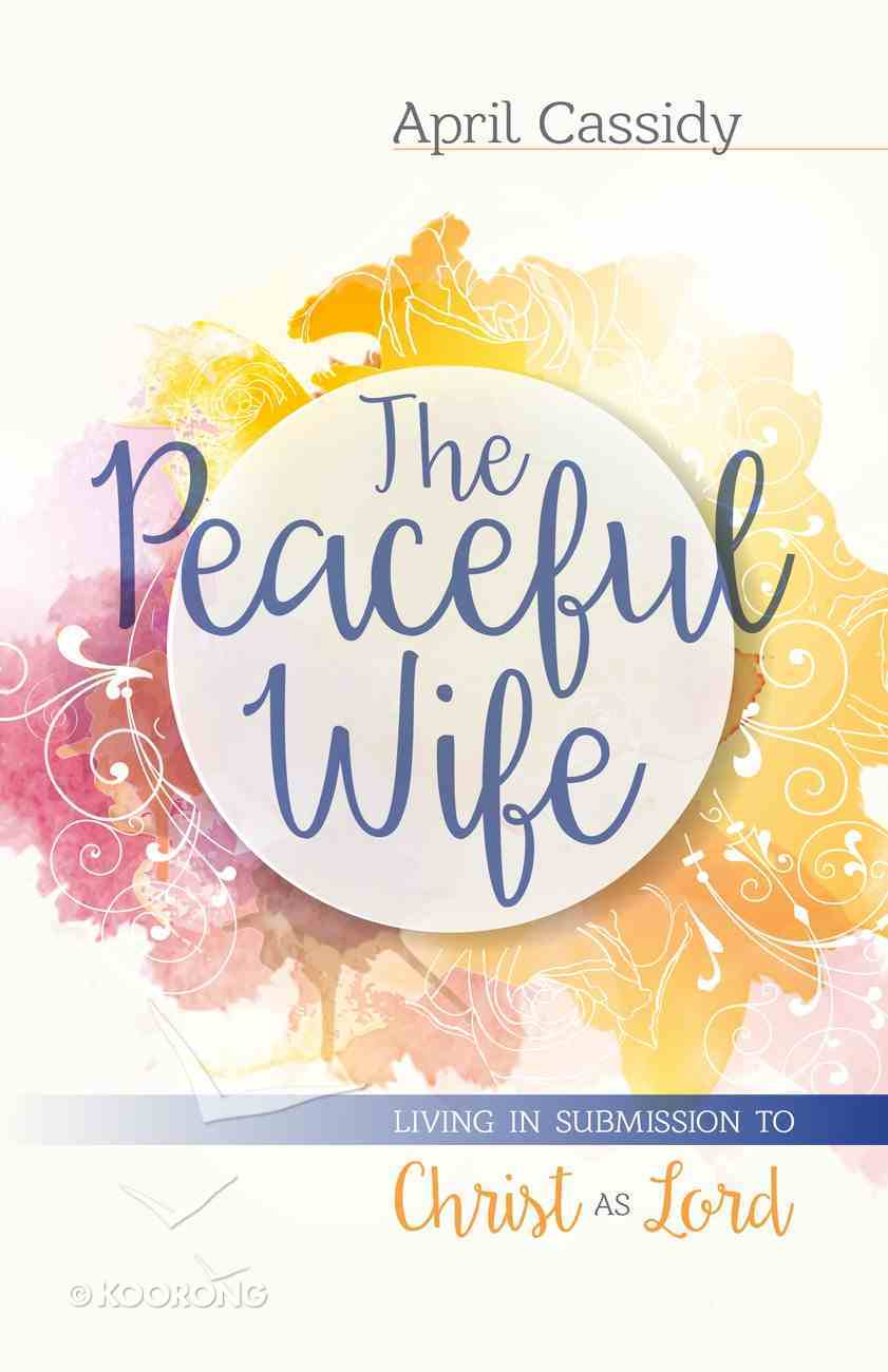 The Peaceful Wife eBook