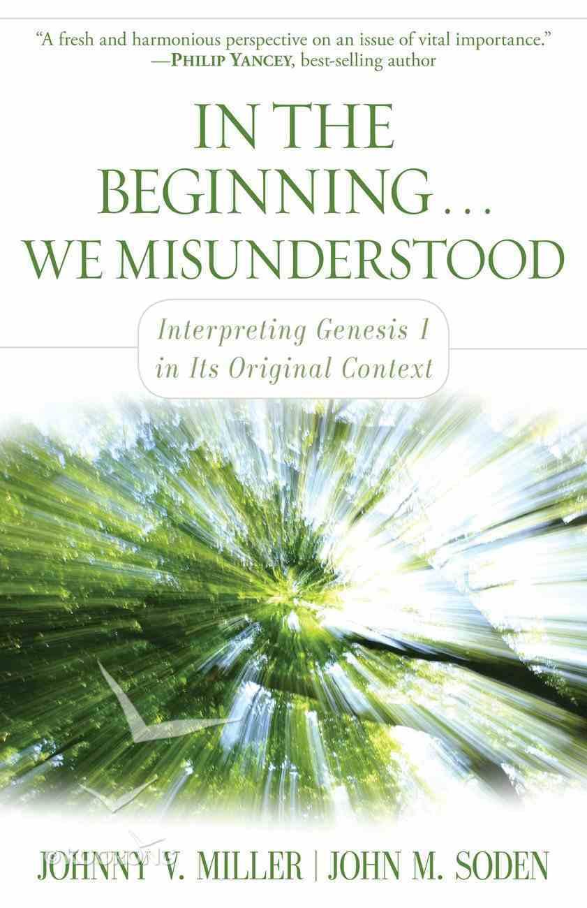 In the Beginning... We Misunderstood eBook