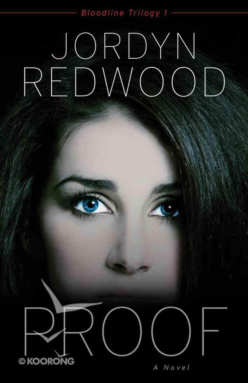 Proof (#01 in Bloodline Trilogy Series) eBook