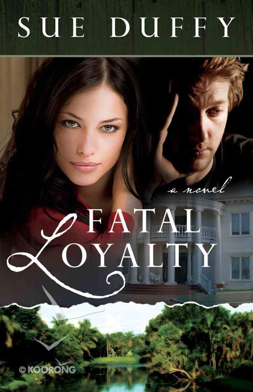 Fatal Loyalty eBook